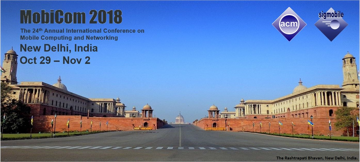 MobiCom 2018: The 24th Annual International Conference on